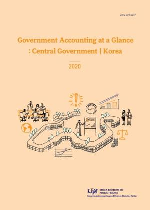 Government Accounting at a Glance:Central Government  Korea 2020 image